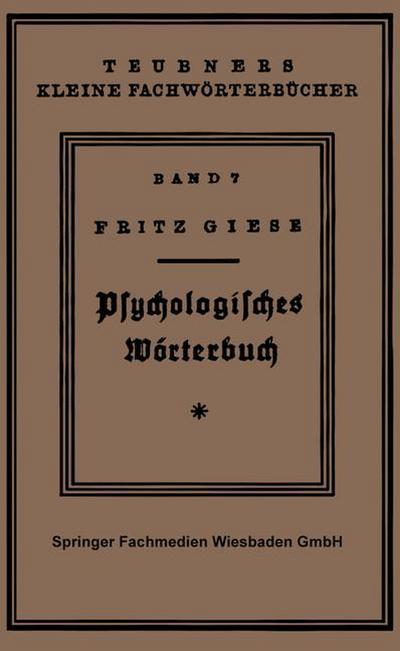 Psÿchologisches Wörterbuch (Teubners kleine Fachwörterbücher) (German Edition)