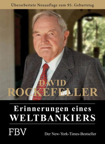 David Rockefeller - Erinnerungen eines Weltbankiers
