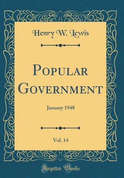 Popular Government, Vol. 14: January 1948 (Classic Reprint)