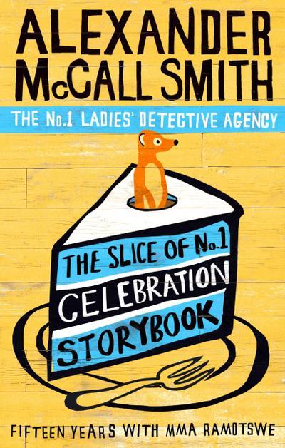 The Slice of No.1 Celebration Storybook