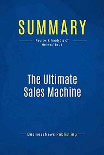 Summary: The Ultimate Sales Machine