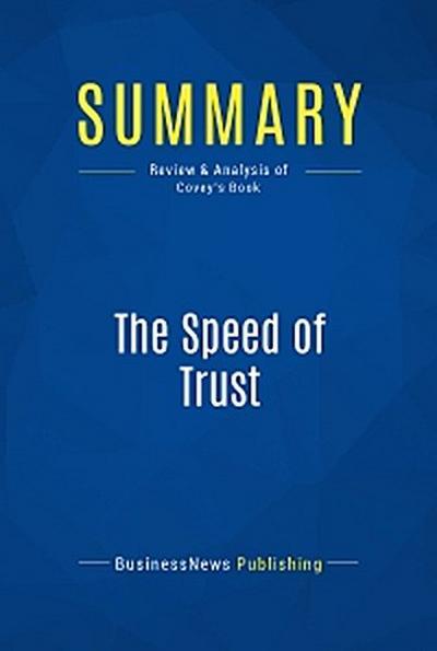 Summary: The Speed of Trust