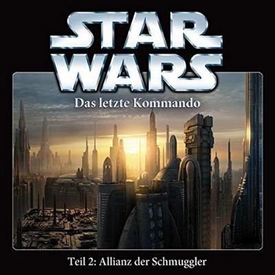 Star Wars Das letzte Kommando Teil 2: Allianz der Schmuggler