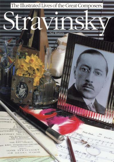 Stravinsky: The Illustrated Lives of the Great Composers.