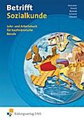 Betrifft Sozialkunde / Wirtschaftslehre / Ausgabe für Rheinland-Pfalz: Betrifft Sozialkunde, Ausgabe Rheinland-Pfalz, Lehrbuch