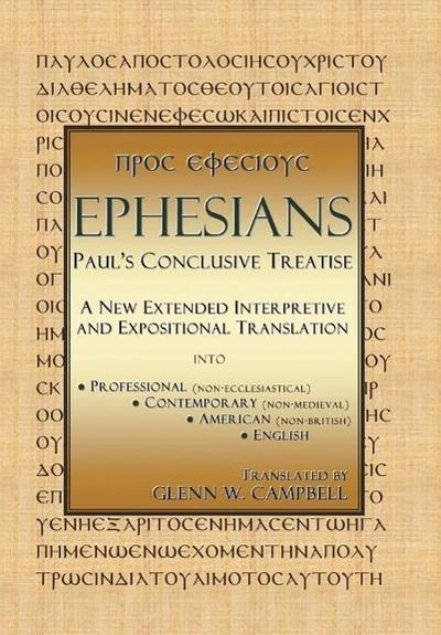 Ephesians: Paul's Conclusive Treatise