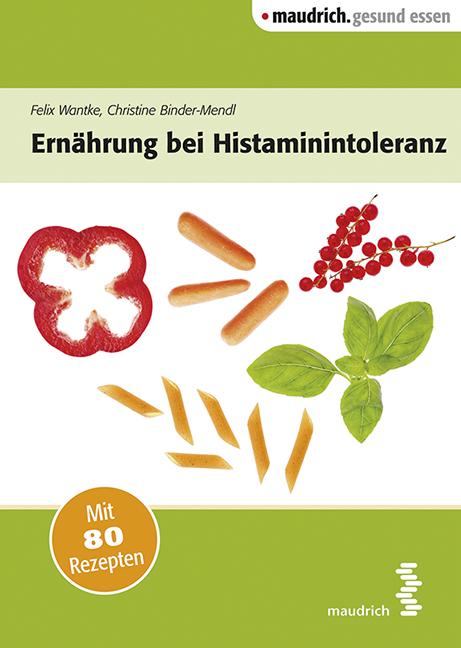 Ernährung bei Histaminintoleranz, Felix Wantke