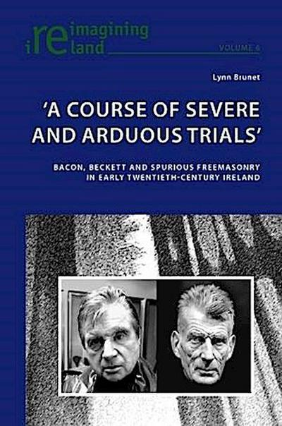 'A Course of Severe and Arduous Trials'