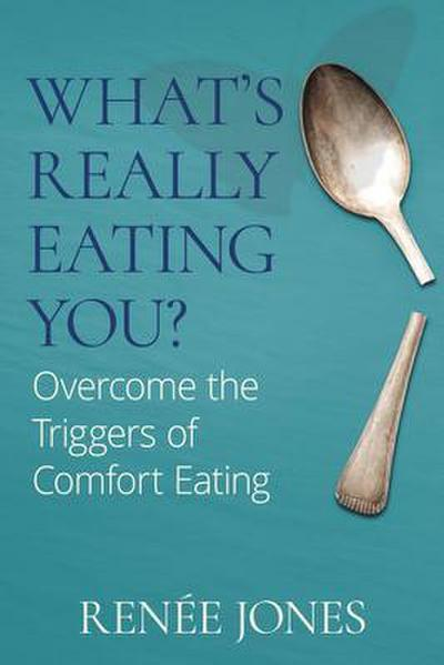 What's Really Eating You?