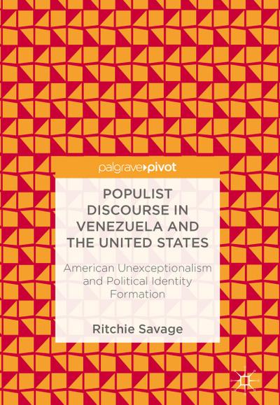 Populist Discourse in Venezuela and the United States