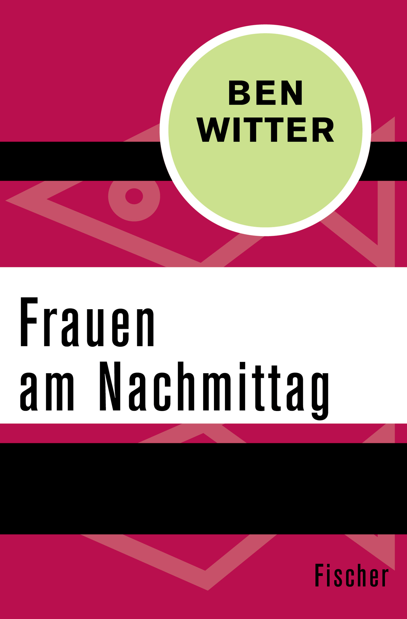 Ben Witter / Frauen am Nachmittag /  9783596304622