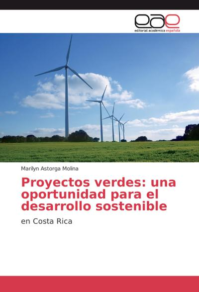 Proyectos verdes: una oportunidad para el desarrollo sostenible