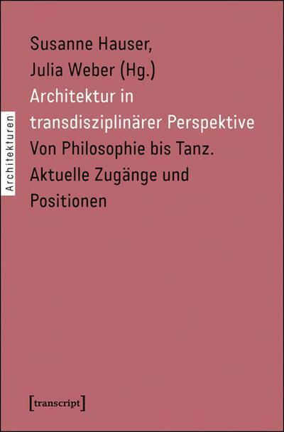 Architektur in transdisziplinärer Perspektive
