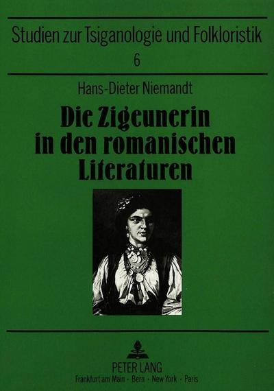 Die Zigeunerin in den romanischen Literaturen