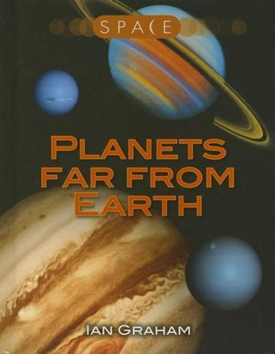 Planets Far from Earth