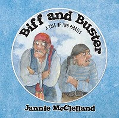 Biff and Buster – a Tale of Two Pirates