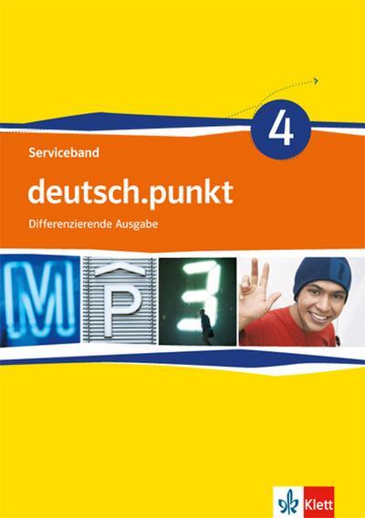 deutsch.punkt 4. Serviceband Kopiervorlagen mit CD-ROM 7. Schuljahr. Differenzierende Ausgabe