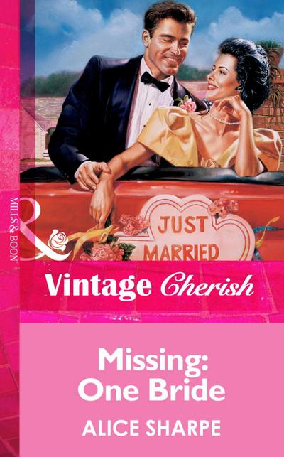 Missing: One Bride (Mills & Boon Vintage Cherish)