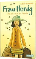 Frau Honig: Frau Honig und die Schule der Fantasie