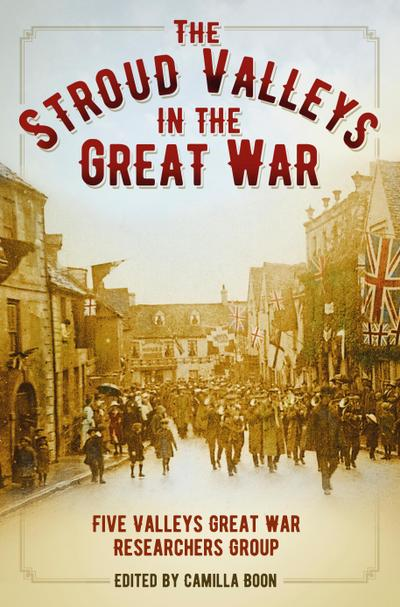 The Stroud Valleys in the Great War