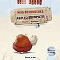 Was Besonderes. Kinderbuch Deutsch-Griechisch