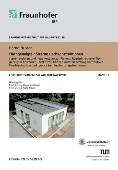 Flachgeneigte hölzerne Dachkonstruktionen