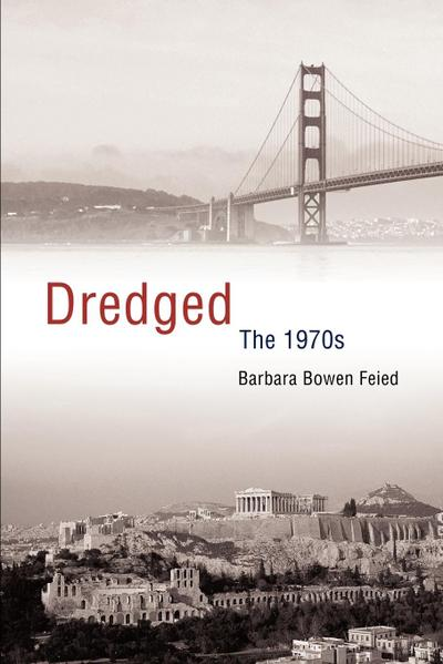 Dredged: The 1970s