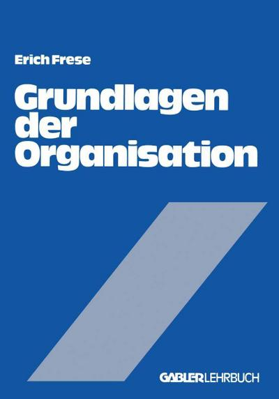Grundlagen der Organisation