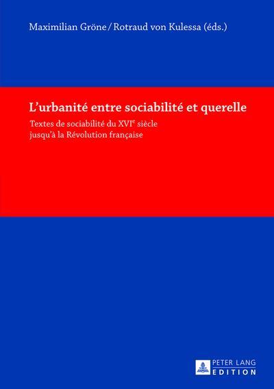 L'urbanite entre sociabilite et querelle