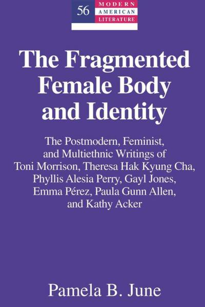 The Fragmented Female Body and Identity