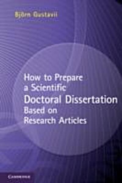 How to Prepare a Scientific Doctoral Dissertation Based on Research Articles