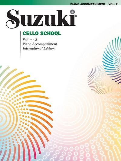 Suzuki Cello School, Piano Accompaniment. Vol.2