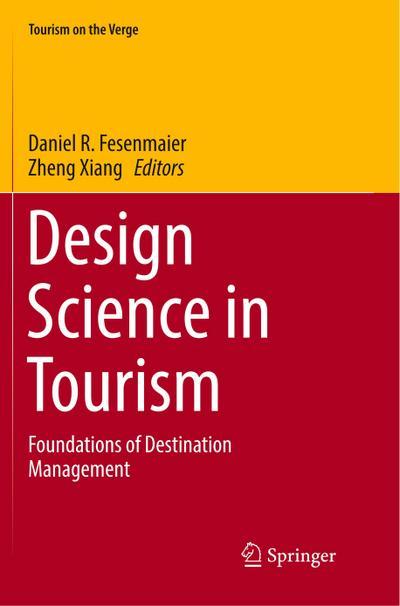 Design Science in Tourism