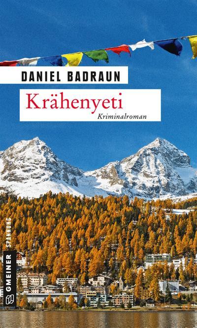 Krähenyeti; Kriminalroman; Kriminalromane im GMEINER-Verlag; Deutsch