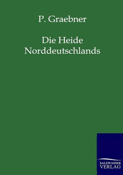 Die Heide Norddeutschlands