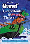 Urmel, Urmels Lichterbaum im Eismeer (Augsbur ...