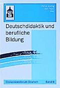Deutschdidaktik und berufliche Bildung