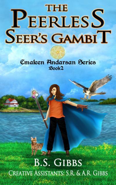 The Peerless Seer's Gambit (The Emaleen Andarsan Series, #2)