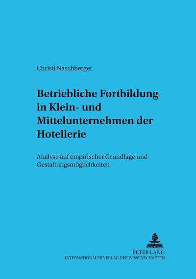Betriebliche Fortbildung in Klein- und Mittelunternehmen der Hotellerie