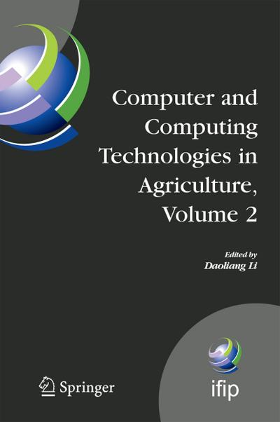 Computer and Computing Technologies in Agriculture, Volume II