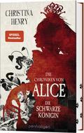 Die Chroniken von Alice - Die Schwarze Königin