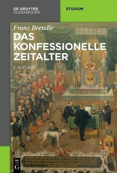 Das konfessionelle Zeitalter