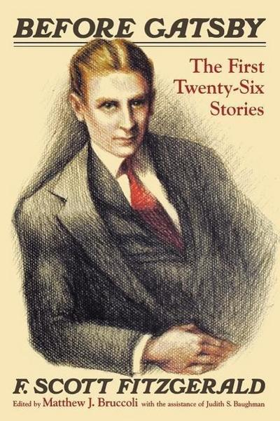 Before Gatsby: The First Twenty-Six Stories