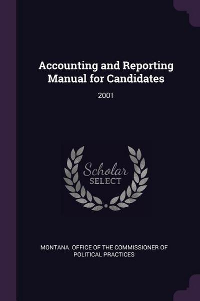 Accounting and Reporting Manual for Candidates: 2001
