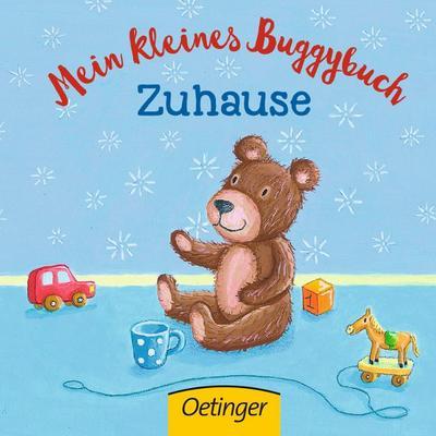 Mein kleines Buggybuch. Zuhause; Ill. v. Marshall, Anna; Deutsch; 7 farb. Abb. 7 Ill.