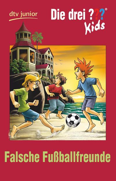 Die drei ??? Kids 47 - Falsche Fußballfreunde