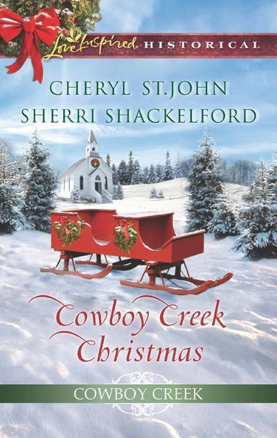 Cowboy Creek Christmas: Mistletoe Reunion (Cowboy Creek, Book 4) / Mistletoe Bride (Cowboy Creek, Book 5) (Mills & Boon Love Inspired Historical)