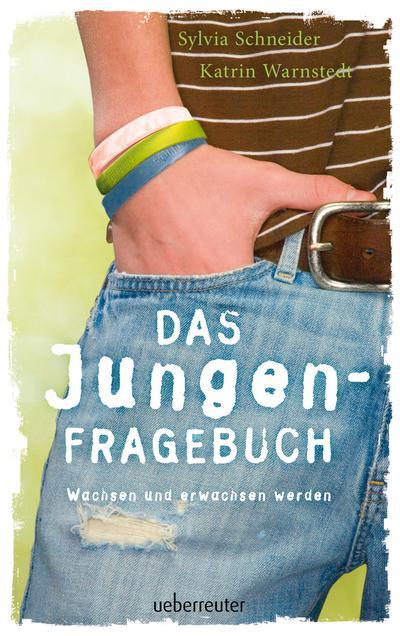 Das Jungen-Fragebuch; Wachsen und erwachsen werden; Deutsch