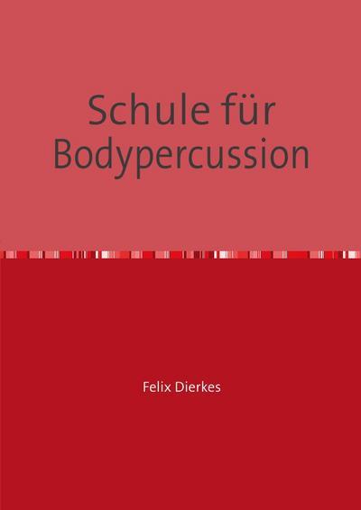 Schule für Bodypercussion