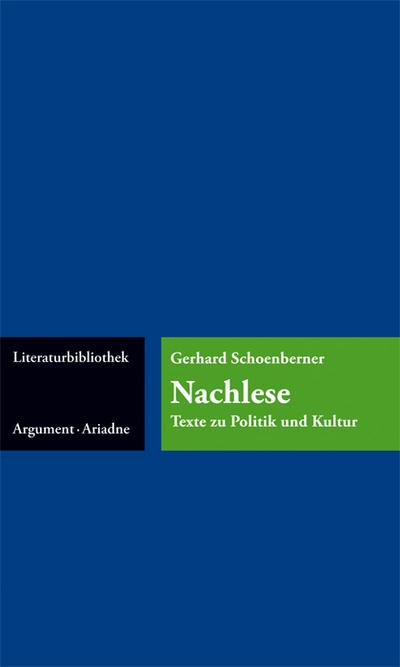 Nachlese; Texte zu Politik und Kultur; Ariadne Literaturbibliothek; Deutsch